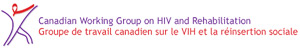 Canadian Working Group on HIV and Rehabilitation